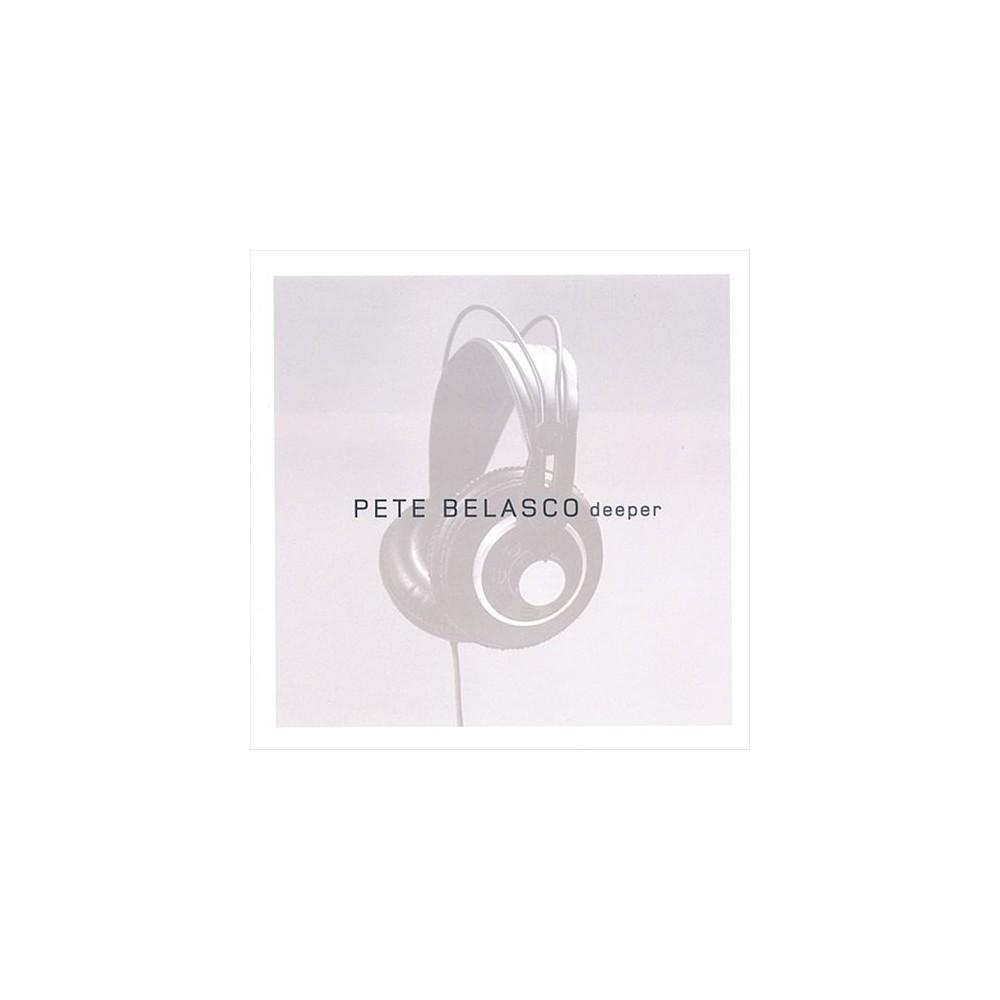 Pete Belasco - Deeper (CD)