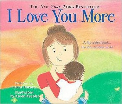 I Love You More (Board)by Laura Duksta