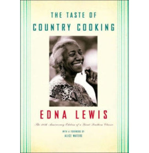 Taste Of Country Cooking (Hardcover) (Anniversary Edition) (Edna Lewis) - image 1 of 1