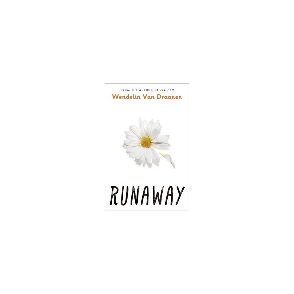Runaway (Reprint) (Paperback) (Wendelin Van Draanen)