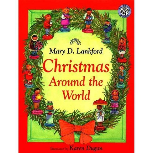 Christmas Around the World - by  Mary D Lankford (Paperback) - image 1 of 1