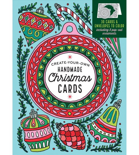 Create-Your-Own Handmade Christmas Cards : 30 Cards & Envelopes to Color, Including 5 Pop-Out Ornaments - image 1 of 1
