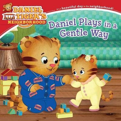 Daniel Plays in a Gentle Way - (Daniel Tiger's Neighborhood) (Paperback)
