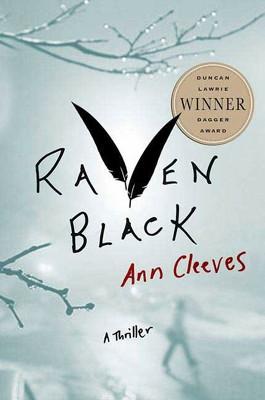 Raven Black - by Ann Cleeves (Paperback)