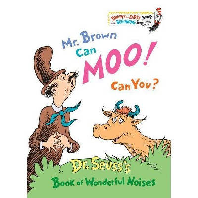 Mr. Brown Can Moo! Can You? (Bright and Early Books)(Hardcover) by Dr. Seuss