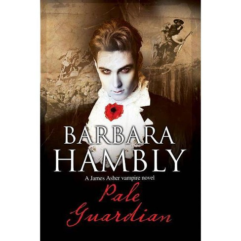 Pale Guardian - (James Asher Vampire Novel) by  Barbara Hambly (Paperback) - image 1 of 1