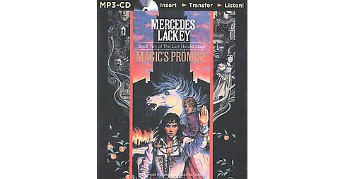 Magic's Promise (Unabridged) (MP3-CD) (Mercedes Lackey) - image 1 of 1