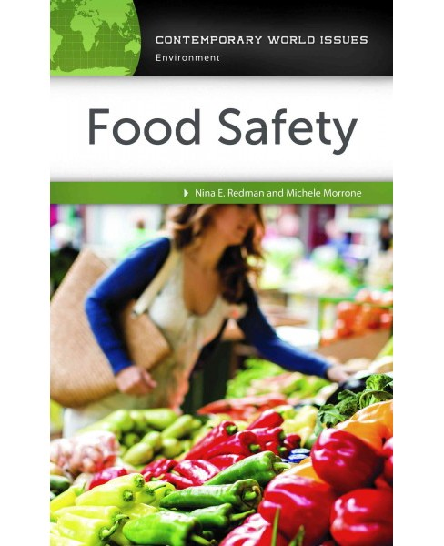 Food Safety : A Reference Handbook (Hardcover) (Nina E. Redman & Michele Morrone) - image 1 of 1