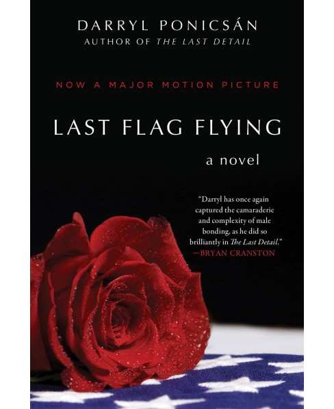 Last Flag Flying -  by Darryl Ponicsan (Hardcover) - image 1 of 1
