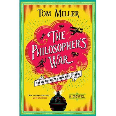 The Philosopher's War, Volume 2 - (Philosophers) by  Tom Miller (Hardcover)