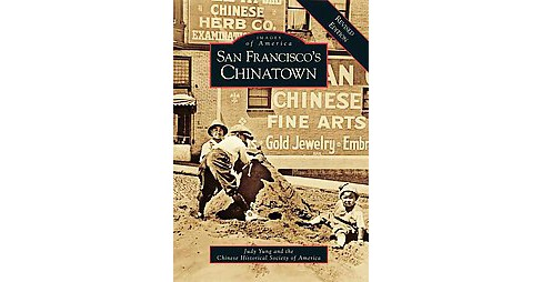 San Francisco's Chinatown (Revised) (Paperback) (Judy Yung) - image 1 of 1