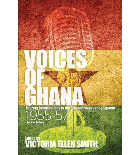 Voices of Ghana : Literary Contributions to the Ghana Broadcasting System 1955-57 -  (Hardcover) - image 1 of 1