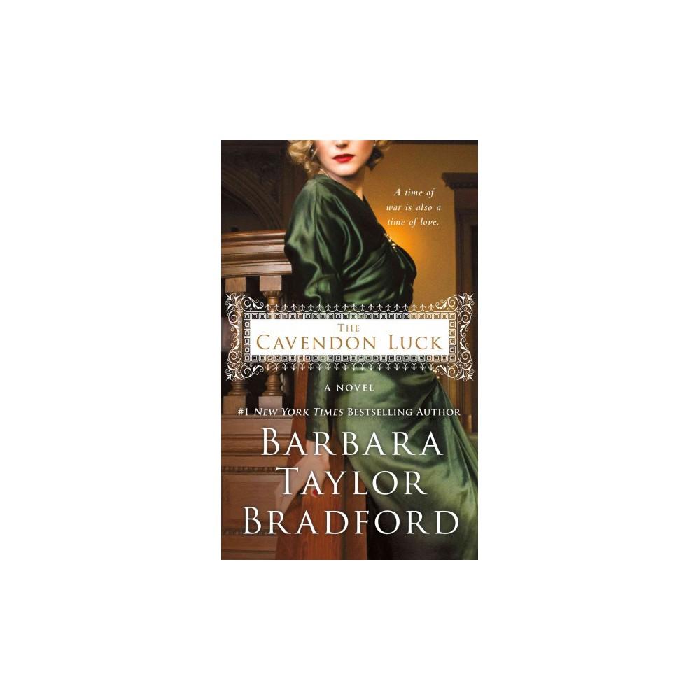 Cavendon Luck (Paperback) (Barbara Taylor Bradford)