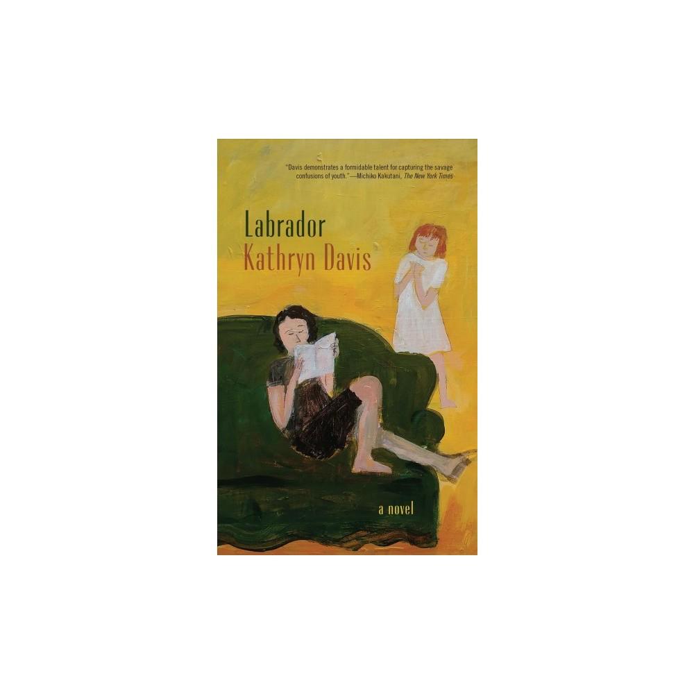 Labrador - Reprint by Kathryn Davis (Paperback)
