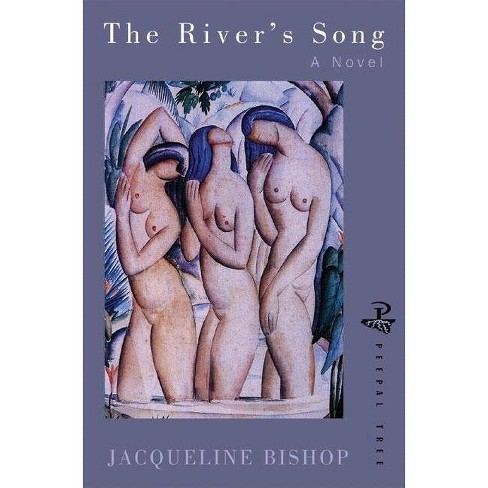 River's Song, the [peepal Tres] PB - by  Jacqueline Bishop (Paperback) - image 1 of 1