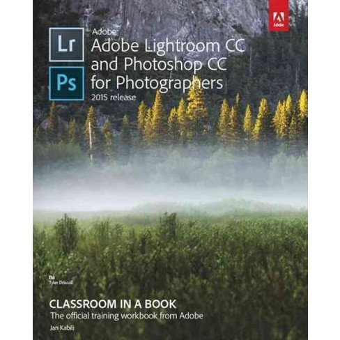 adobe lightroom cc and photoshop cc for photographers classroom in