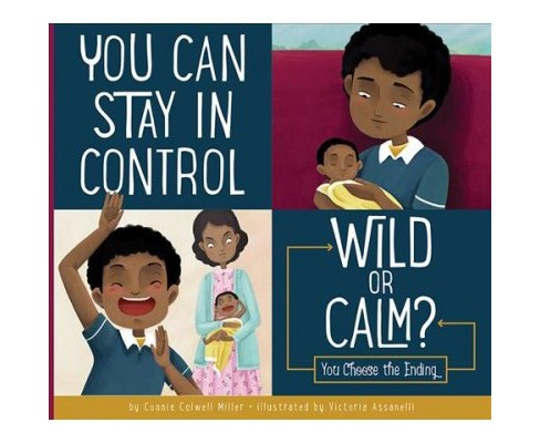 you can stay in control : wild or calm? - reprint by connie colwell ...