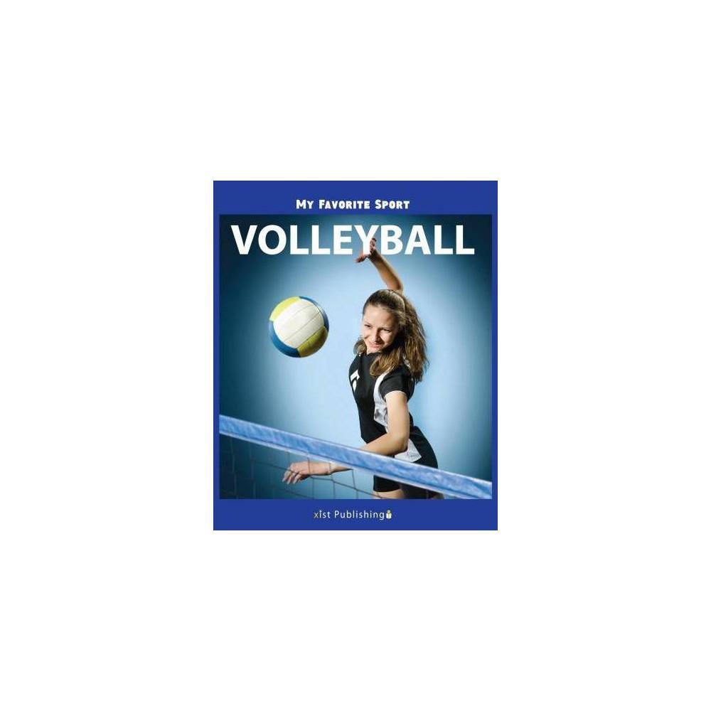 Volleyball - (My Favorite Sport) by Nancy Streza (Hardcover)