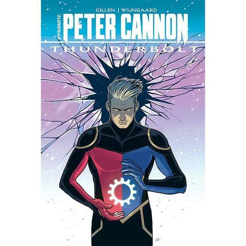 Peter Cannon: Thunderbolt Hc - by  Kieron Gillen (Hardcover) - image 1 of 1