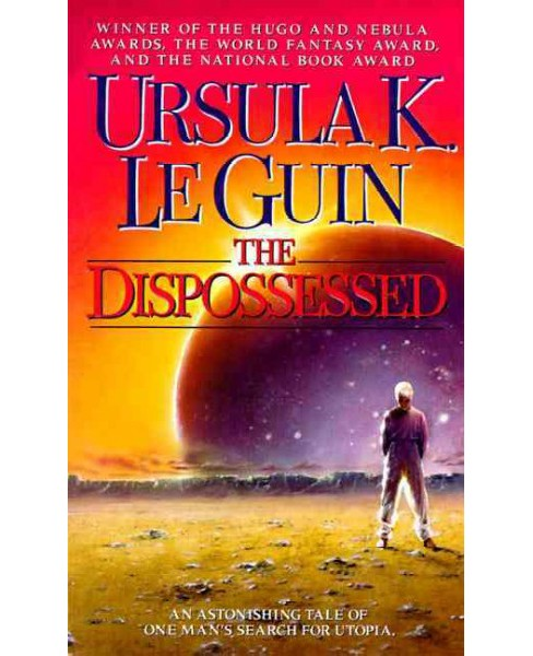 Dispossessed : An Ambiguous Utopia -  Reprint by Ursula K. Le Guin (Paperback) - image 1 of 1