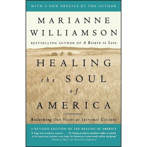 Healing the Soul of America - by  Marianne Williamson (Paperback) - image 1 of 1