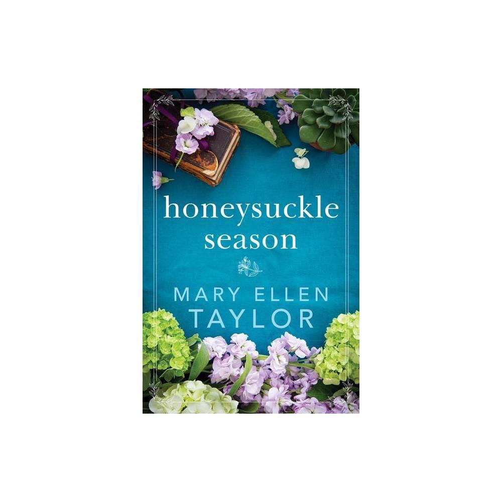 Honeysuckle Season By Mary Ellen Taylor Paperback