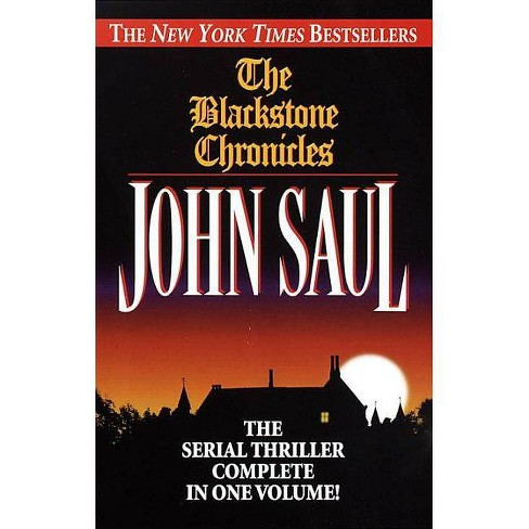 The Blackstone Chronicles - by  John Saul (Paperback) - image 1 of 1