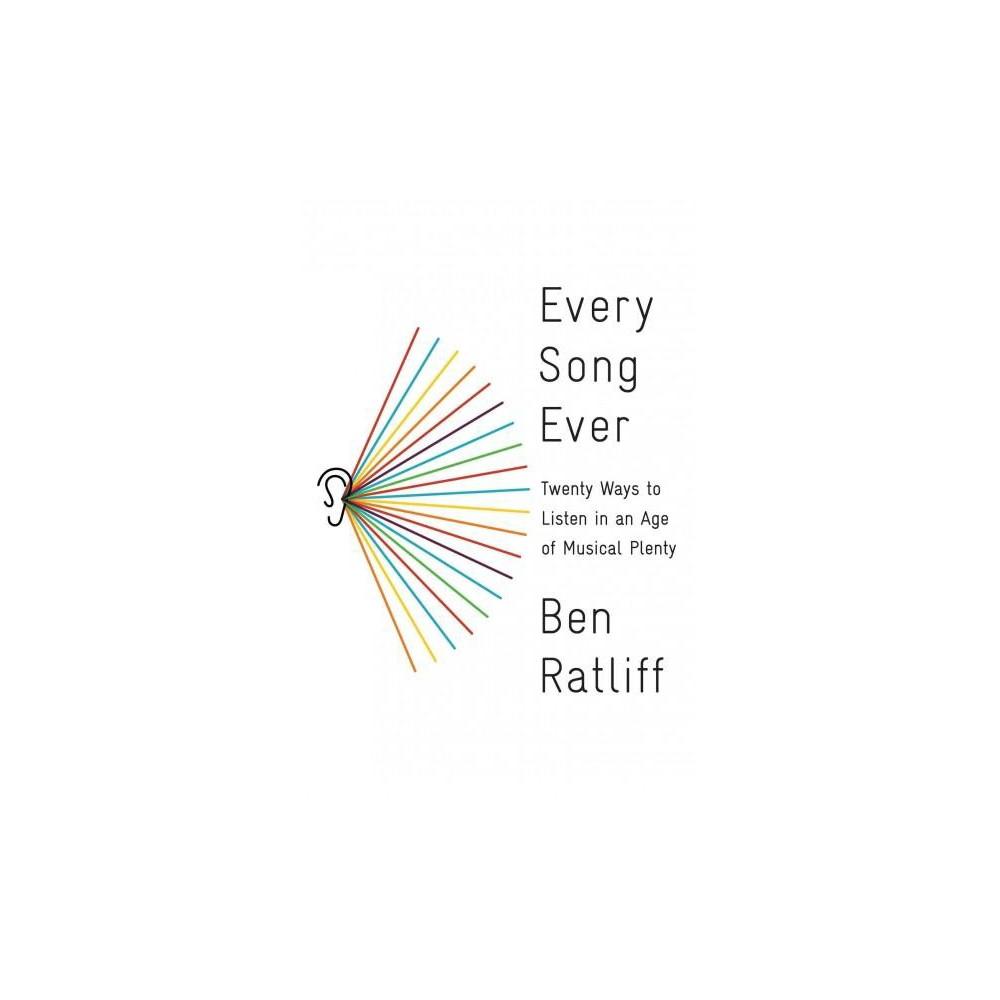 Every Song Ever (Hardcover) (Ben Ratliff)