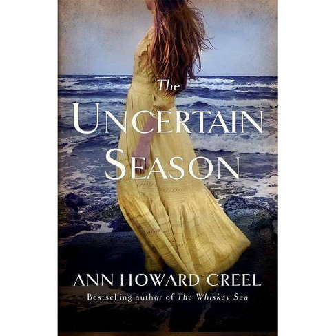 The Uncertain Season - by  Ann Howard Creel (Paperback) - image 1 of 1