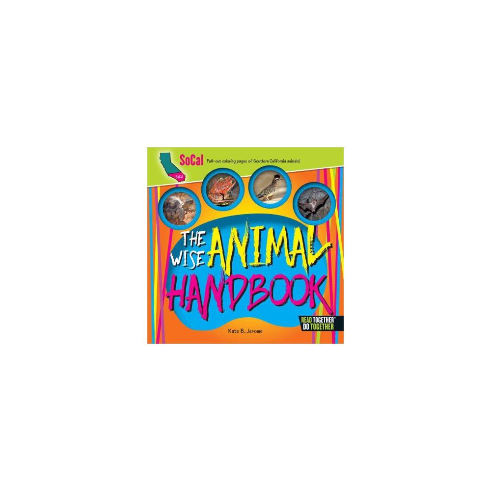 Wise Animal Handbook SoCal (Hardcover) (Kate B. Jerome)