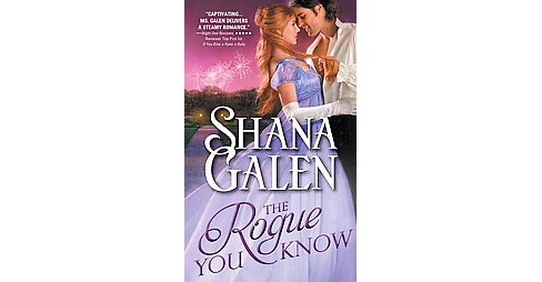 Rogue You Know (Paperback) (Shana Galen) - image 1 of 1