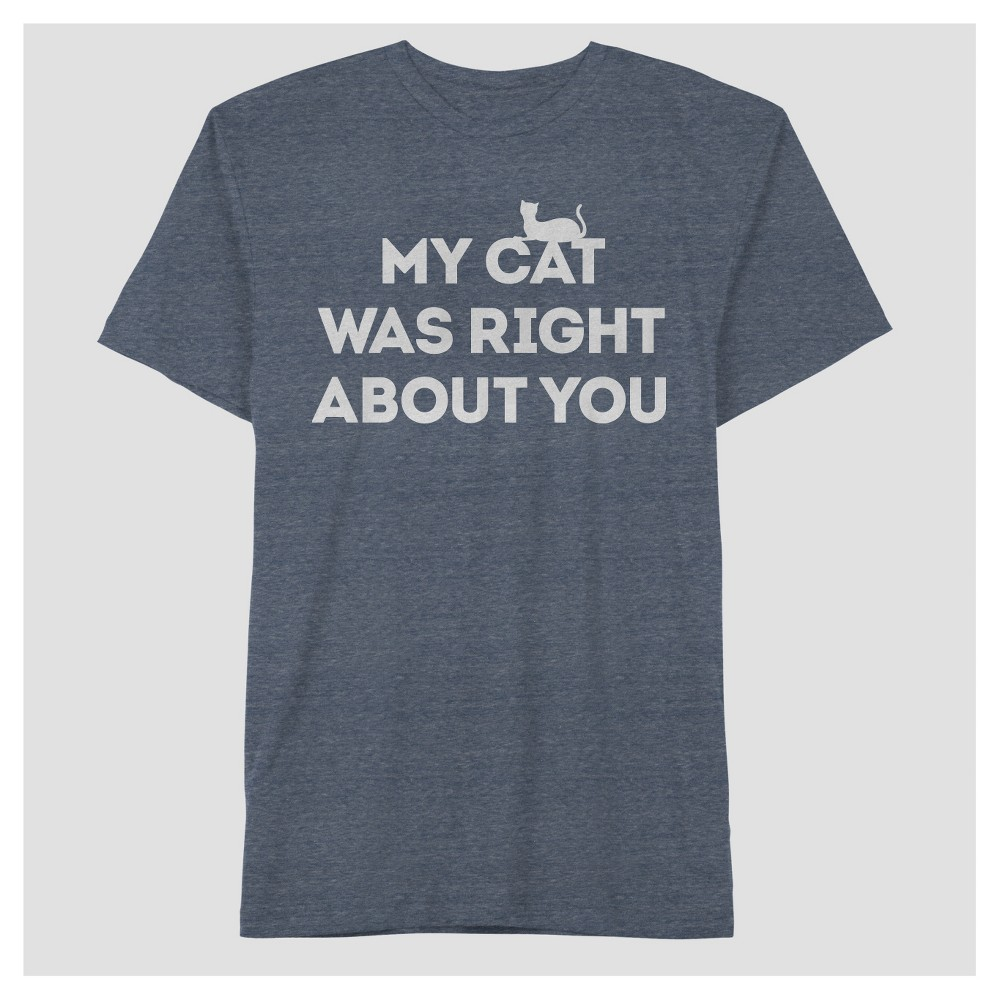 Well Worn My Cat Was Right About You T-Shirt - Blue M, Men's