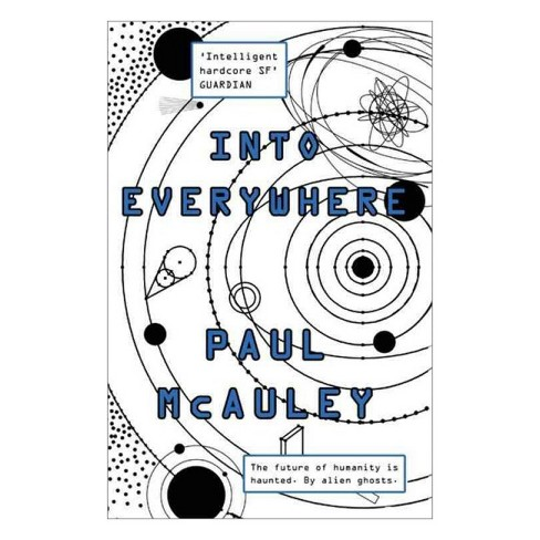 Into Everywhere -  (Something Coming) by Paul McAuley (Paperback) - image 1 of 1