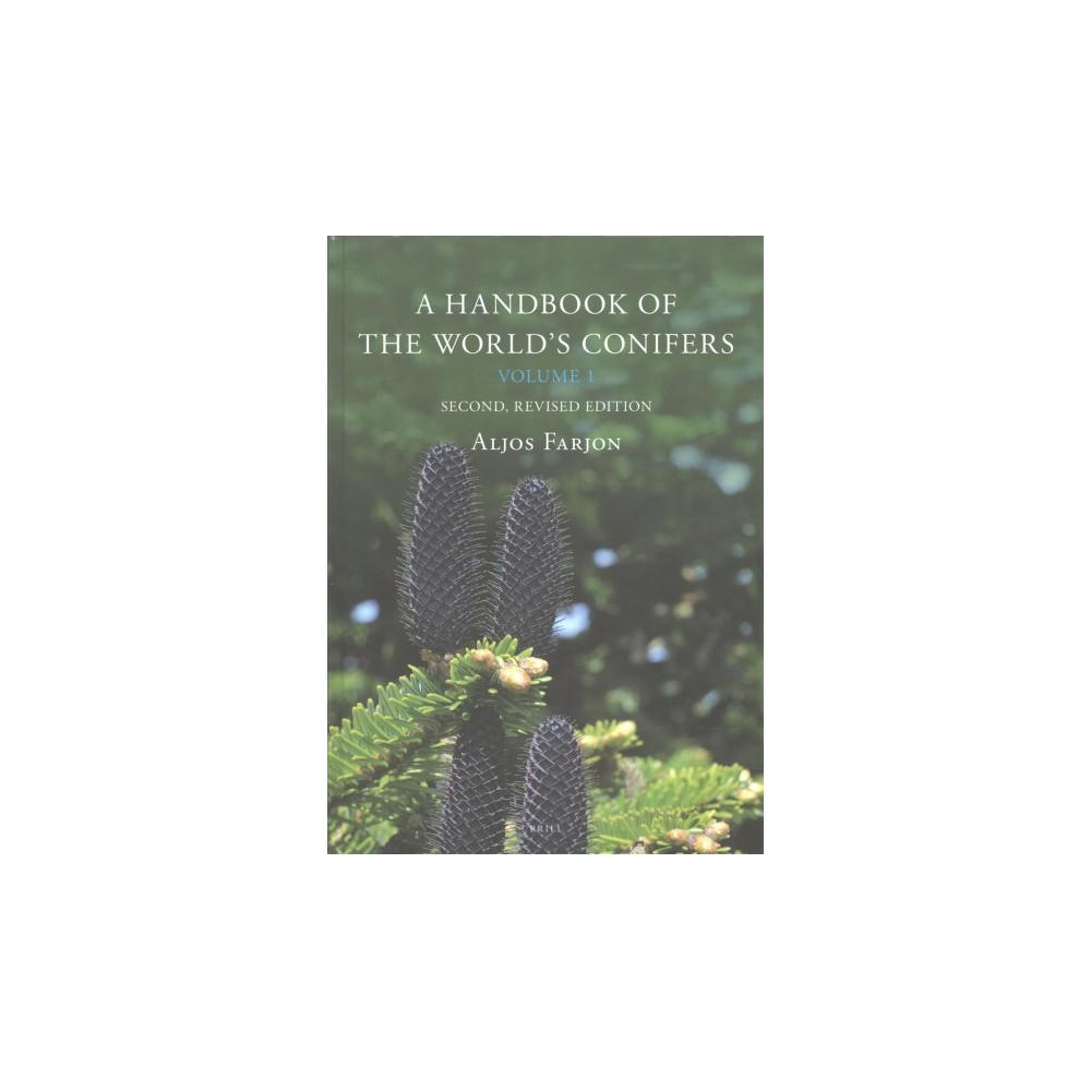 Handbook of the World's Conifers - by Aljos Farjon (Hardcover)