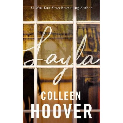 Layla - by Colleen Hoover (Paperback)