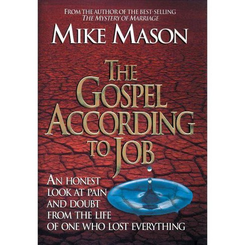 The Gospel According to Job - by  Mike Mason (Paperback) - image 1 of 1