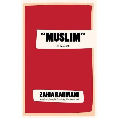 """muslim"" - by  Zahia Rahmani (Paperback) - image 1 of 1"