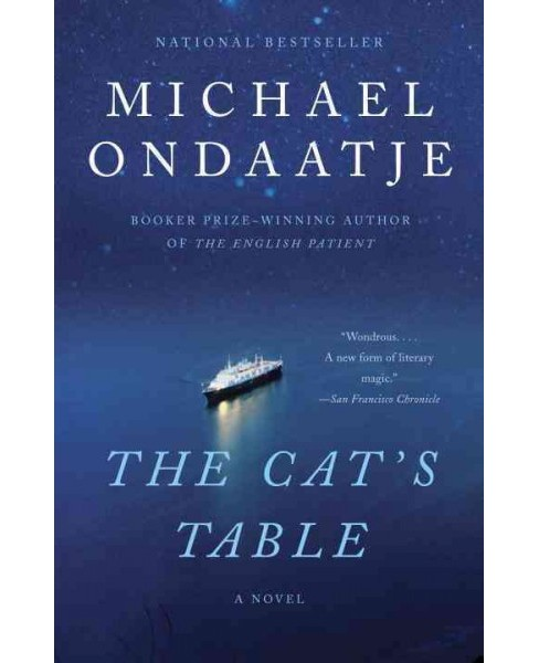 Cat's Table -  Reprint by Michael Ondaatje (Paperback) - image 1 of 1