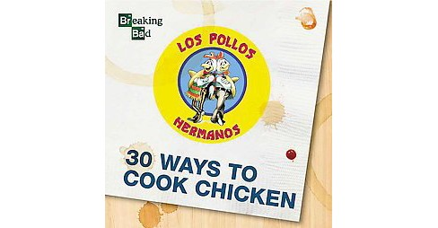 30 Ways to Cook Chicken (Hardcover) - image 1 of 1