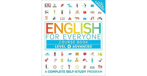 English for Everyone Course Book Level 4 : Advanced (Reprint) (Paperback) (Victoria Boobyer) - image 1 of 1