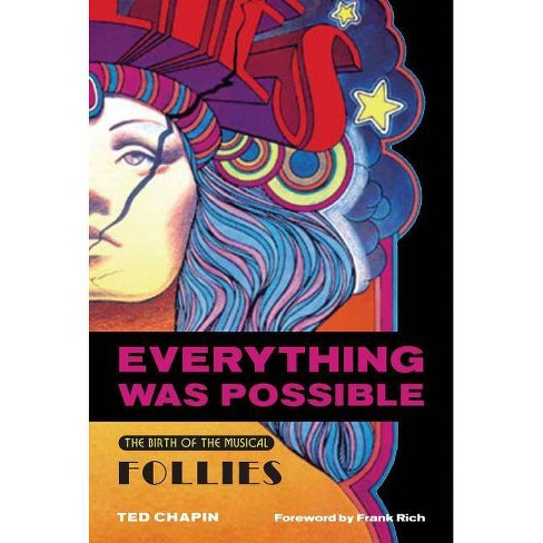 Everything Was Possible - (Applause Books) by  Ted Chapin (Paperback) - image 1 of 1
