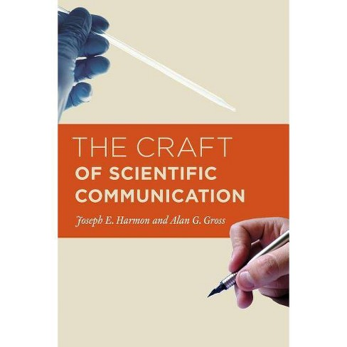 The Craft of Scientific Communication - (Chicago Guides to Writing, Editing, & Publishing) (Paperback) - image 1 of 1