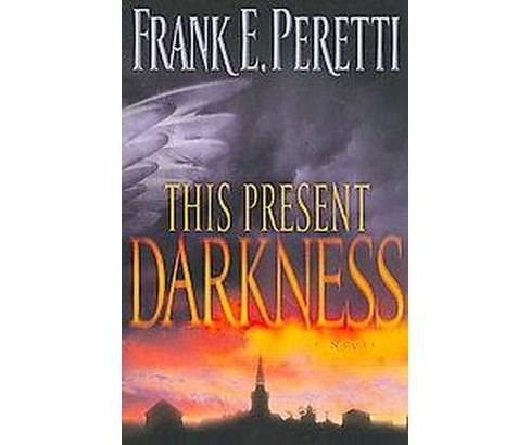 This Present Darkness (Revised) (Paperback) (Frank E. Peretti) - image 1 of 1