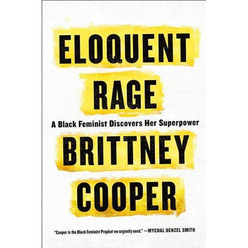 Eloquent Rage - by  Brittney Cooper (Hardcover) - image 1 of 1