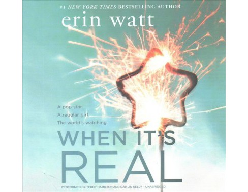 When It's Real : Library Edition (Unabridged) (CD/Spoken Word) (Erin Watt) - image 1 of 1