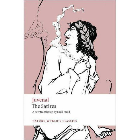 The Satires - (Oxford World's Classics (Paperback)) by  Juvenal (Paperback) - image 1 of 1