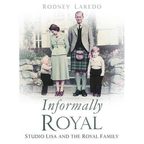 Informally Royal - by  Rodney Laredo (Hardcover) - image 1 of 1