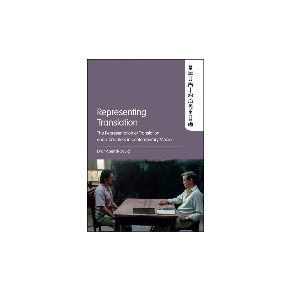 Representing Translation : The Representation of Translation and Translators in Contemporary Media