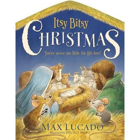 Max Lucado Christmas.Itsy Bitsy Christmas By Max Lucado Board Book