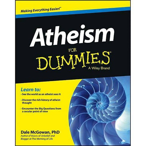 Atheism for Dummies - (For Dummies) by  Dale McGowan (Paperback) - image 1 of 1